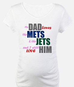 My Dad Loves the Mets & Jets Shirt