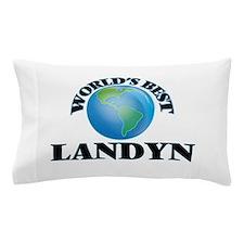 World's Best Landyn Pillow Case