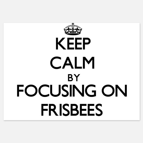 Keep Calm by focusing on Frisbees Invitations