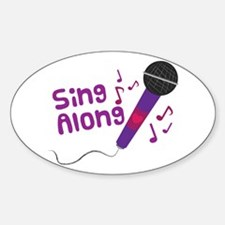 Sing Along Decal