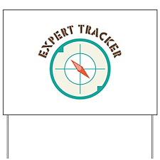 Expert Tracker Yard Sign