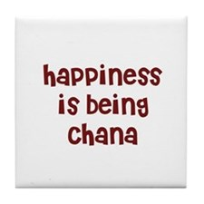 happiness is being Chana Tile Coaster