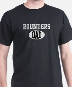 Rounders dad (dark) T-Shirt