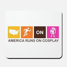 America Runs On Cosplay Mousepad