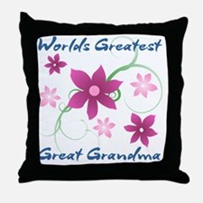 World's Greatest Great Grandma (Flowe Throw Pillow