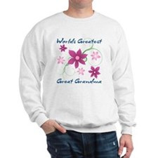 World's Greatest Great Grandma (Flowery Sweatshirt