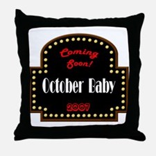 Cute Due in october Throw Pillow