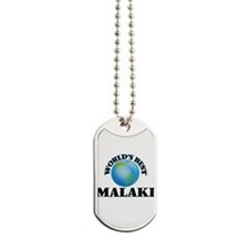 World's Best Malaki Dog Tags