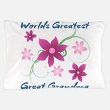 World's Greatest Great Grandma (Flower Pillow Case