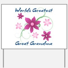 World's Greatest Great Grandma (Flowery) Yard Sign