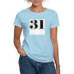 Preposterous 31 Women's Light T-Shirt