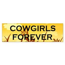 Cowgirls Forever Bumper Bumper Sticker