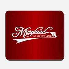 Maryland State of Mine Mousepad