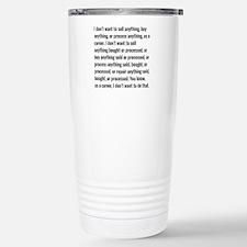 Lloyd Dobler Quote Travel Mug