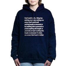 Lloyd Dobler Quote Women's Hooded Sweatshirt