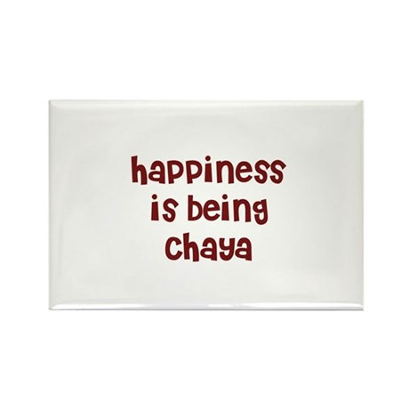 happiness is being Chaya Rectangle Magnet