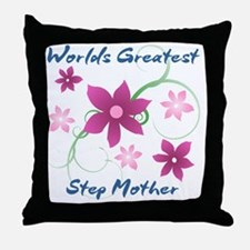 World's Greatest Step Mother (Flowery Throw Pillow