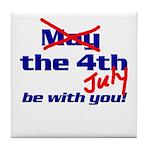 Get 'The Force of July' Tile Coaster