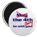 Get 'The Force of July' Magnet