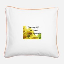 The Joy Of The Lord Square Canvas Pillow