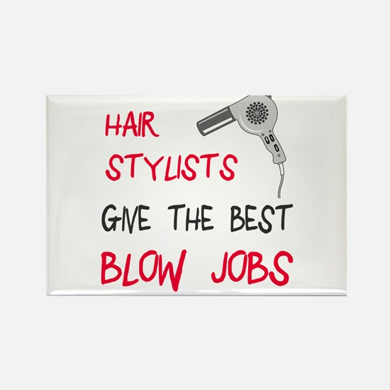 Hair stylists blow jobs Rectangle Magnet