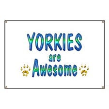 Yorkies are Awesome Banner