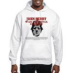 John Kerry War Criminal Hooded Sweatshirt