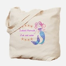 Instant Mermaid Just Add Water Tote Bag