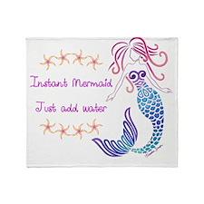 Instant Mermaid Just Add Water Throw Blanket