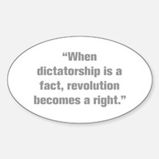 When dictatorship is a fact revolution becomes a r