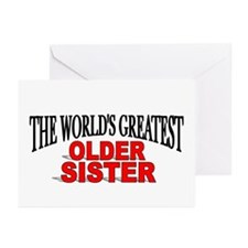 """""""The World's Greatest Older Sister"""" Greeting Cards"""