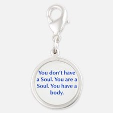 You don t have a Soul You are a Soul You have a bo