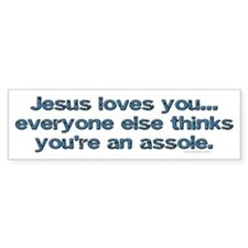 Jesus loves you Bumper Bumper Sticker