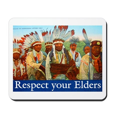 RESPECT YOUR ELDERS Mousepad