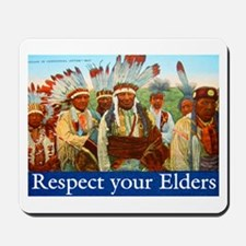 RESPECT YOUR ELDERS Mousepad