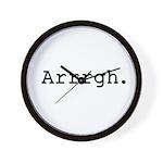 Arrrgh. Wall Clock