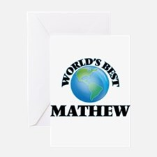 World's Best Mathew Greeting Cards