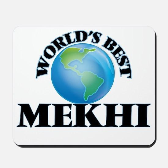 World's Best Mekhi Mousepad