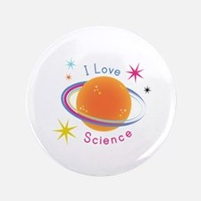 "I Love Science 3.5"" Button"