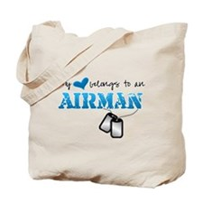 My heart belongs to an Airman Tote Bag