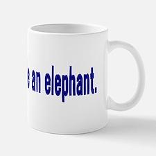 Jesus Didn't Ride an Elephant Mug