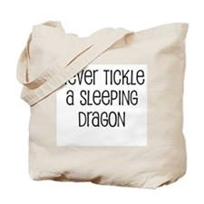 Never Tickle a Sleeping Drago Tote Bag