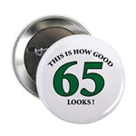 This is How Good - 65 Button