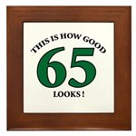 This is How Good - 65 Framed Tile