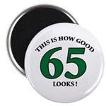 This is How Good - 65 Magnet