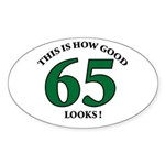 This is How Good - 65 Oval Sticker