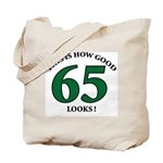 This is How Good - 65 Tote Bag