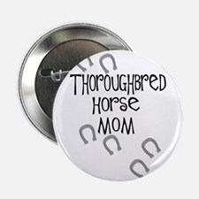 Thoroughbred Horse Mom Button