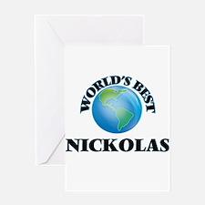 World's Best Nickolas Greeting Cards