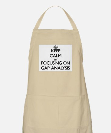 Keep Calm by focusing on Gap Analysis Apron